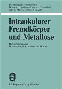 Intraokularer Fremdkorper Und Metallose