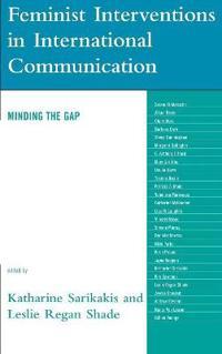 Feminist Interventions in International Communications