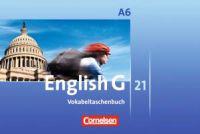 English G 21. Ausgabe A 6. Abschlussband 6-jährige Sekundarstufe I. Vokabeltaschenbuch