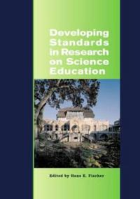 Developing Standards in Research on Science Education