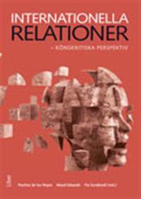 Internationella relationer : könskritiska perspektiv