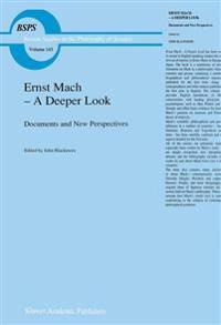 Ernst Mach - A Deeper Look