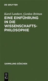 Eine Einführung in Die Wissenschaftsphilosophie