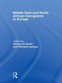 Middle East and North African Immigrants in Europe
