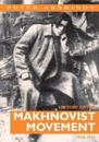 History of the Makhnoust Movement 1918-1921