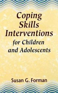 Coping Skills Interventions for Children and Adolescents