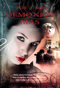 Por unos demonios mas / For a Few Demons More