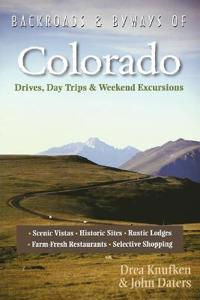 Backroads & Byways of Colorado