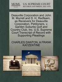 Deauville Corporation and John M. Murrell and D. H. Redfearn, as Receivers for Deauville Corporation, Petitioners, V. Garden Suburbs Golf and Country Club, Inc. U.S. Supreme Court Transcript of Record with Supporting Pleadings