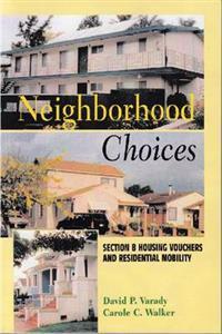 Neighborhood Choices
