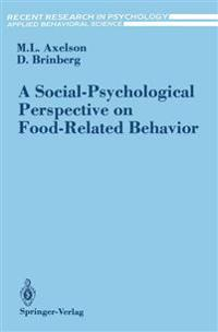 A Social-Psychological Perspective on Food Related Behavior