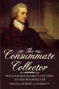 The Consummate Collector