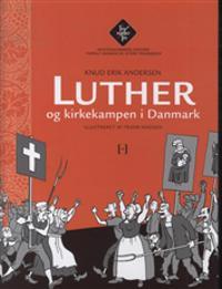 Luther og kirkekampen i Danmark
