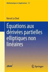 Equations Aux Derivees Partielles Elliptiques Non Lineaires