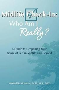 Midlife Check-In: Who Am I Really?