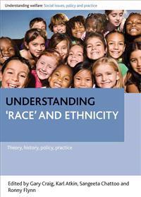 Understanding 'Race' and Ethnicity