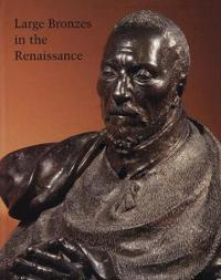 Large Bronzes in the Renaissance