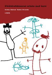 --SPÄRRAD-- Föräldrafokuserat arbete med barn