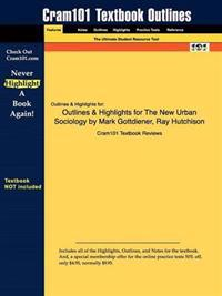 Outlines & Highlights for the New Urban Sociology