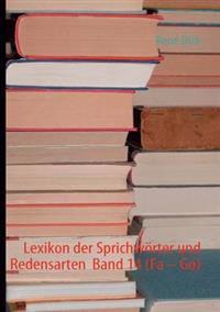 """Lexikon Der Sprichw Rter Und Redensarten Band 14 (Fa """" Go)"""