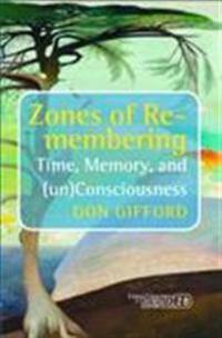 Zones of Re-membering