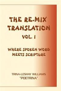 The Re-mix Translation