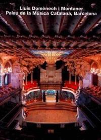 Palau De LA Musica Catalana, Barcelona