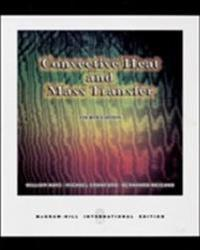 Convective Heat and Mass Transfer (Int'l Ed)