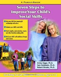 Seven Steps to Improve Your Child's Social Skills