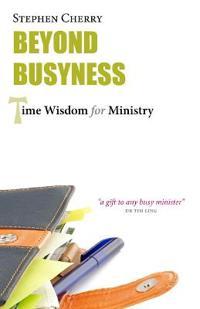 Beyond Busyness
