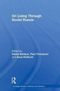 On Living Through Soviet Russia