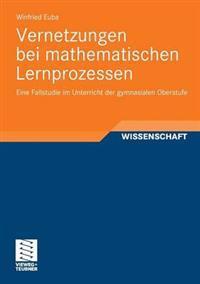 Vernetzungen Bei Mathematischen Lernprozessen