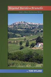 Beyond Barolo and Brunello: Italy's Most Distinctive Wines