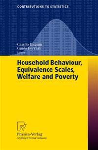 Household Behaviour, Equivalence Scales, Welfare and Poverty