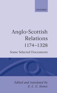 Anglo-Scottish Relations 1174-1328