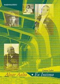 Alvar Aalto - Ex Intimo