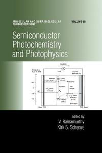 Semiconductor Photochemistry and Photophysics