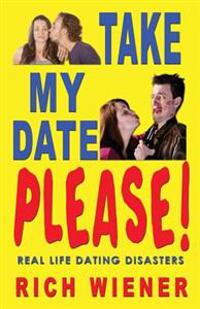 Take My Date, Please!
