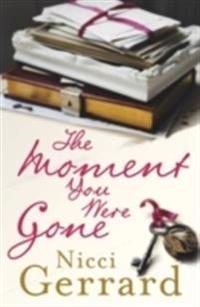 Moment You Were Gone