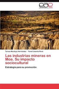 Las Industrias Mineras En Moa. Su Impacto Sociocultural