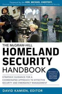 The McGraw-Hill Homeland Security Handbook
