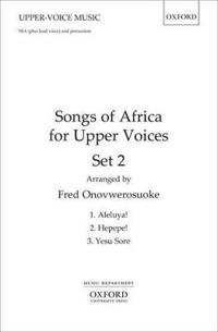 Songs of Africa for Upper Voices Set 2