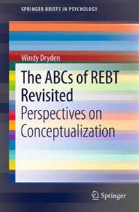 The ABCs of Rebt Revisited: Perspectives on Conceptualization