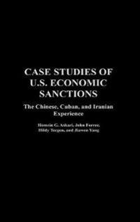 Case Studies of U.S. Economic Sanctions