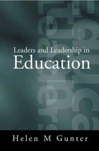 Leaders and Leadership in Education