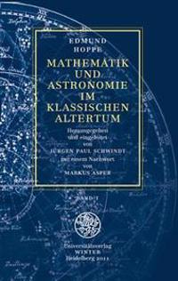 Mathematik Und Astronomie Im Klassischen Altertum / Band 1: Band 1