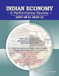 Indian Economy - A Performance Review: 1947-48 to 2010-11