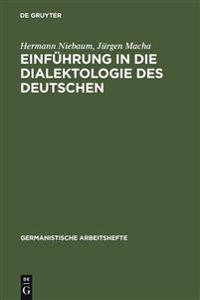 Einf�hrung in Die Dialektologie Des Deutschen