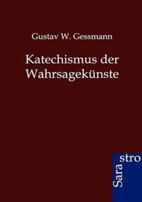 Katechismus Der Wahrsagekunste