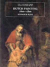 Dutch Painting, 1600-1800